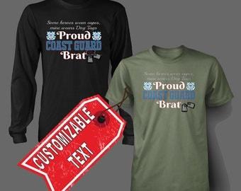 Proud Coast Guard Brat Shirt - Customizeable