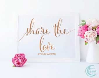Printable Share the Love Sign / Hashtag Wedding Signs / Handwritten Sign / Wedding Social Media Sign / Rose Gold Sign / Carrie Suite