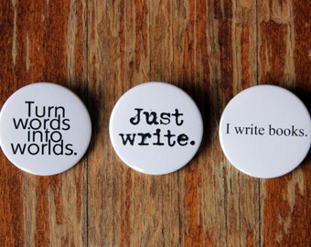 Writers Motivational Badge Trio - Gift for Writers, Writer Gift, Author Gift