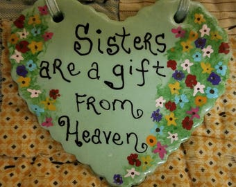Sisters Are A Gift From Heaven Polymer Clay Heart Ornament with Painted Flowers Wedding Maid of Honor Gift