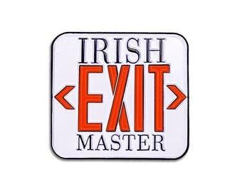 Irish Exit Pin