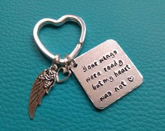 Your wings were ready but my heart was not memorial charm handstamped keyring keychain.