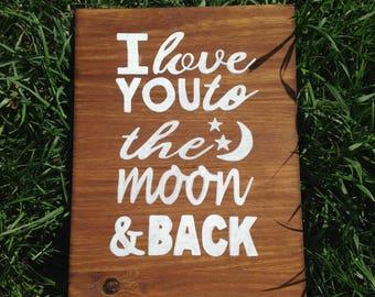 Nursery Decor 12X16 I Love You to the Moon & Back