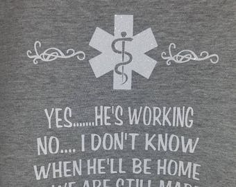 Medical/Military/Police Spouse shirt 2X-4X