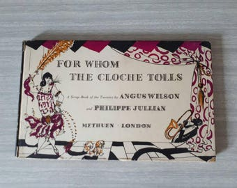 Vintage Illustrated First Edition Book For Whom the Cloche Tolls by Angus Wilson and Philippe Jullian