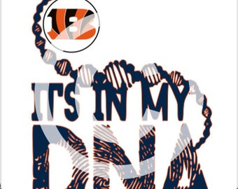 Cincinnati Bengals  - It's in my DNA SVG File