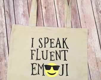 I Speak Fluent Emoji Tote Bag
