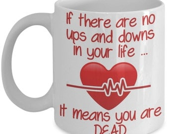 Funny Anesthesiologist Mugs - If There Are No Ups And Downs In Your Life - Ideal Doctor / Nurse Gifts