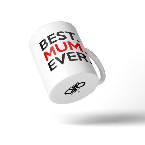 Best Mum Ever Mug - Great Gift Idea Stocking Filler