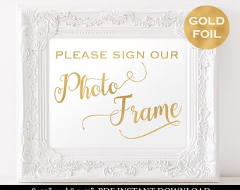Please Sign Our Photo Frame - Gold Wedding Sign - Guest Book Sign - Reception - Photo Frame Signage - Downloadable Wedding #WDH812138