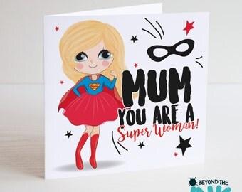Superwoman Mothers Day Card - Mum You Are A Super Woman - Superhero Super Mum