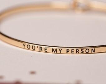 Sweet Phrase Bangles, mantra band style, gold silver and rose gold bangles, bridesmaid gifts, you're my person, hakuna matata, sisters