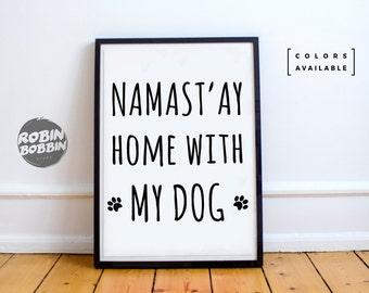 Namaste'y Home With Mug Dog - Wall Decor - Minimal Art - Home Decor