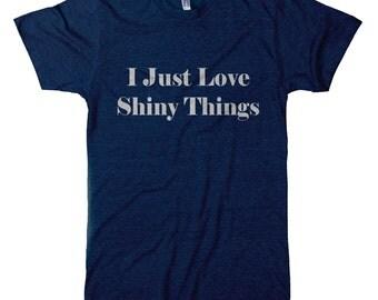 I Just Love Shiny Things Tri-Blend T-Shirt