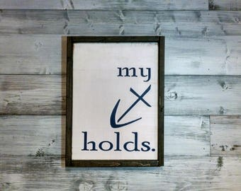 My Anchor Holds - Christ Alone Painted Wooden Sign