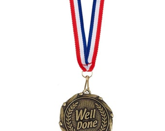 The WELL DONE Medal! Engraved with your message! You deserve a medal! Great for schools and at work!