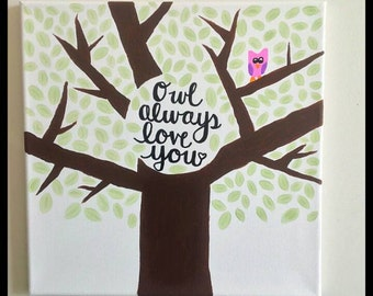 Owl Always Love You// Hand Lettered Painted Canvas// Tree Wall Art// Nursery Decor// Home Decor// Owl Lover// Painted Quote Canvas