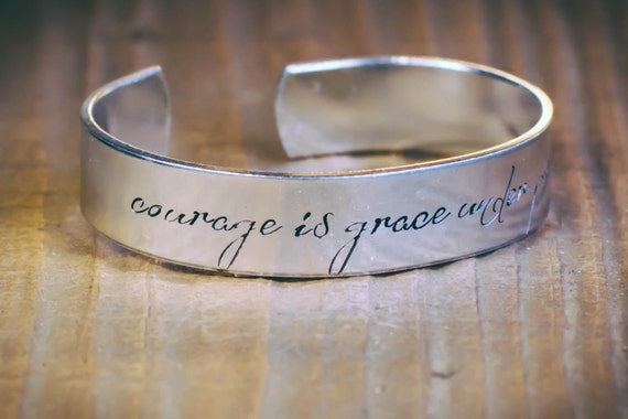 Grace Under Pressure Quote: Courage Is Grace Under Pressure / Inspirational Jewelry