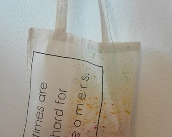 """Jute bag """"times are hard for dreamers"""" - inscription, multi colored, hand painted"""