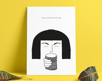A yawn is a silent scream for coffee, a4, print, poster, kitchen