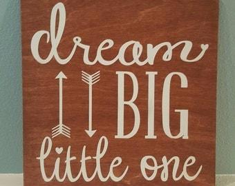 Dream Big Little One Nursery Sign; Nursery art; Baby Shower Gift; New Baby