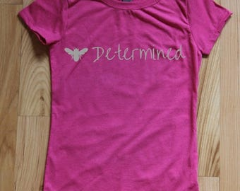 Bee Determined t-shirts for girls