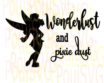 Tinkerbell svg, Wonderlust and Pixie Dust svg,Disney svg,Silhouette Studio designs,Cricut sutting files,tinker bell svg,t-shirt designs