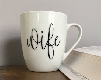 Wife Mug - Bride Mug - His and Hers Bridal Shower Gift - Engagement Gift for Her - Handmade - Wedding Gift Husband and Wife Mugs
