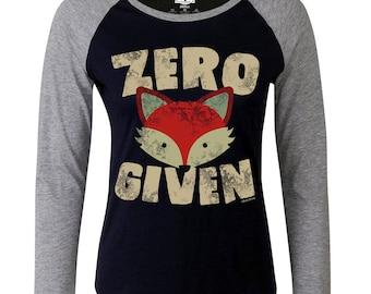 Ladies Raglan Baseball T Shirt Zero FOX Given Funny