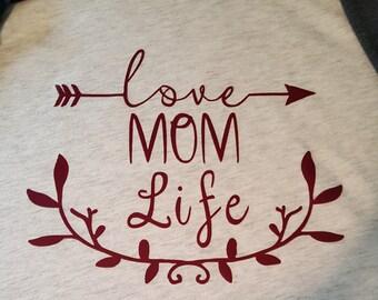 Love Mom Life Women's Shirt
