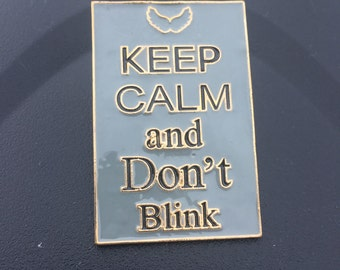 Keep calm Doctor who pin
