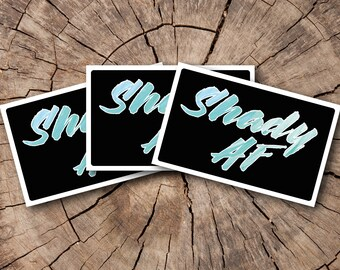 Shady AF Stickers  | Rep The Resistance