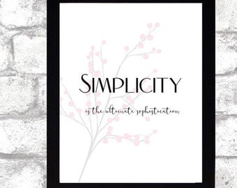 Simplicity is the ultimate sophistication Twigs printable wall art calligraphy print 8x10 Black and White