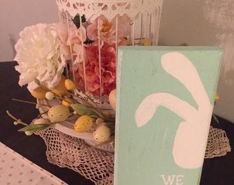 """Easter """"We Belive"""" decor"""