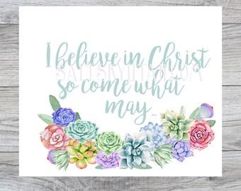 I Believe in Christ, downloadable art, christian printable art, religious printable, home decor printable