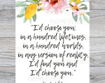 I'd choose you, wedding print, digital download, romantic print