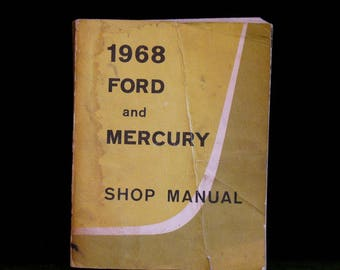 Vintage 1968 Ford and Mercury Shop Manual OEM Factory Service 7098-68
