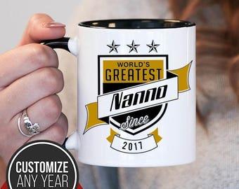 World's Greatest Nanno Since (Any Year), Nanno Gift, Nanno Birthday, Nanno Mug, Nanno Gift Idea, Baby Shower, ,