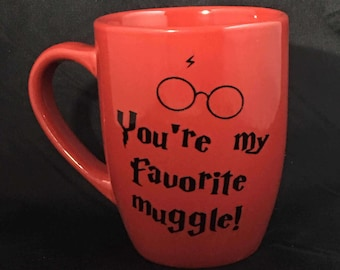 You're my favorite muggle - Harry Potter fans