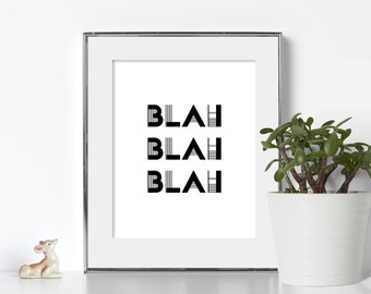 Funny Print Sarcasm Print Funny Poster Sarcasm Poster Digital Download Black and White Prints Witty Poster Witty Prints Humor Poster Prints