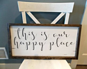 This is our happy place | 12x24 | rustic decor | wood sign | farmhouse | wall decor