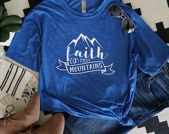 faith can move mountains adult shirt or raglan