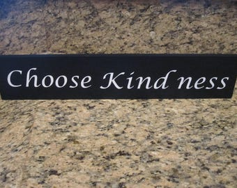 Choose Kindness wood sign quote