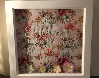 If mothers were flowers box frame