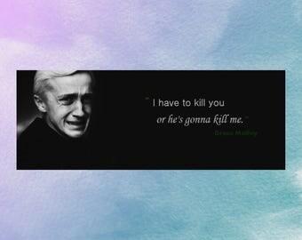 Draco Malfoy quote