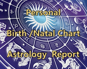 Natal Chart Report Astrology Reading Personal Birth Chart / Natal Chart Reading Personalized Horoscope in PDF