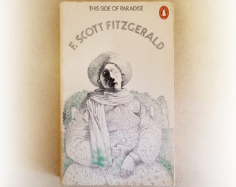 F Scott Fitzgerald - This Side of Paradise - Penguin vintage paperback book - 1972
