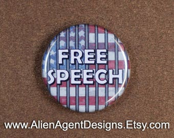 Free Speech Pinback Button or Magnet, Freedom of Speech, Freedom of The Press, Free Speech Pins, Free Speech Magnet, Pinback Button Badge