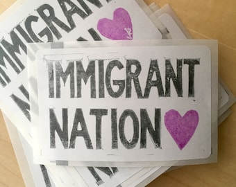 Hand-printed stickers, 20 qty - IMMIGRANT NATION