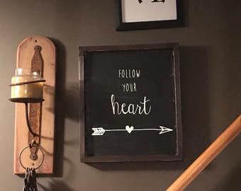 Framed follow your heart distressed wood sign